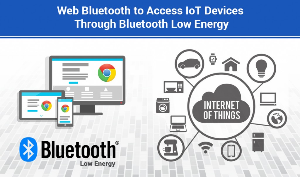 Web Bluetooth for IoT
