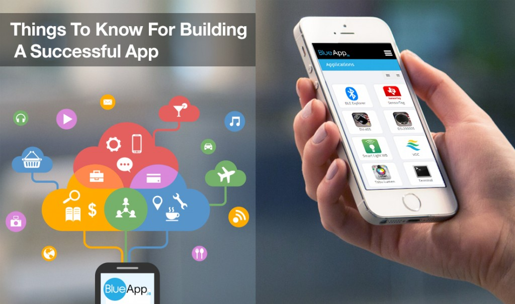 The Essential Things To Know For Building A Successful App