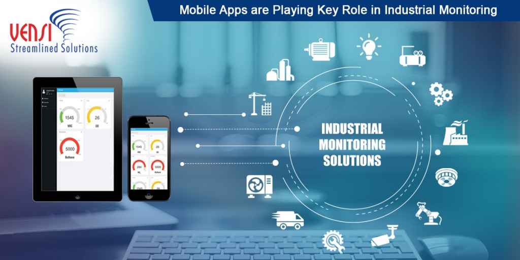 How Mobile Apps are Helpful for Monitoring Industrial Operations